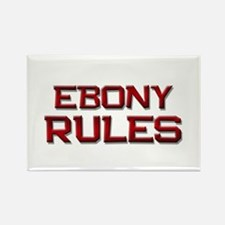 ebony rules Rectangle Magnet
