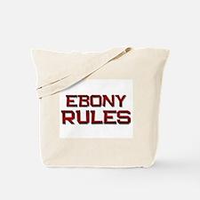 ebony rules Tote Bag