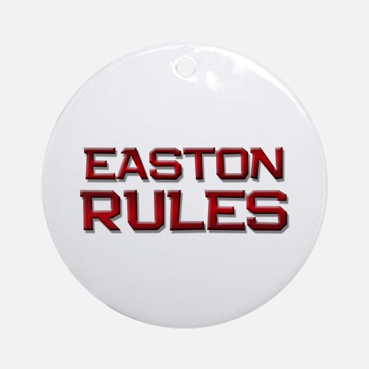 easton rules Ornament (Round)