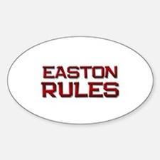 easton rules Oval Decal