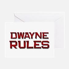 dwayne rules Greeting Card