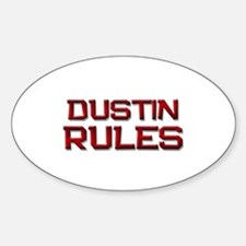 dustin rules Oval Decal