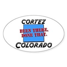 cortez colorado - been there, done that Decal