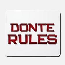 donte rules Mousepad