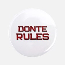 "donte rules 3.5"" Button"