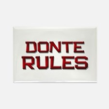 donte rules Rectangle Magnet
