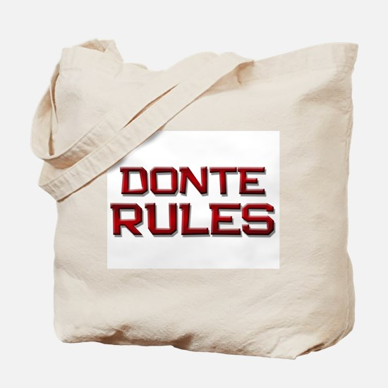 donte rules Tote Bag