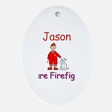 Jason - Future Firefighter Oval Ornament