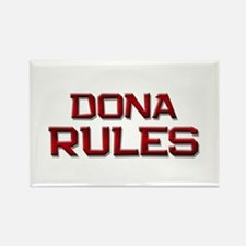 dona rules Rectangle Magnet