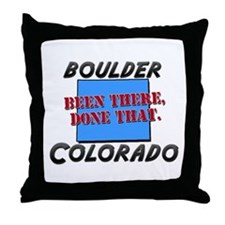boulder colorado - been there, done that Throw Pil