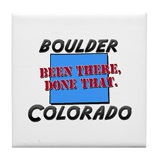 boulder colorado - been there, done that Tile Coas