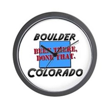 boulder colorado - been there, done that Wall Cloc