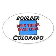 boulder colorado - been there, done that Decal