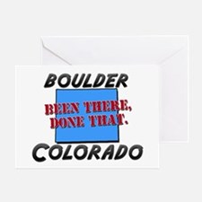 boulder colorado - been there, done that Greeting