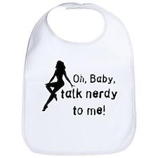 Geek/Gamer Talk Nerdy To me Bib