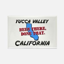 yucca valley california - been there, done that Re