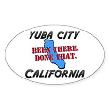 yuba city california - been there, done that Stick
