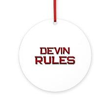 devin rules Ornament (Round)