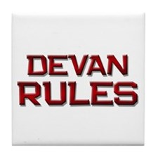 devan rules Tile Coaster