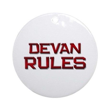devan rules Ornament (Round)