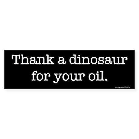 Thank a dinosaur Bumper