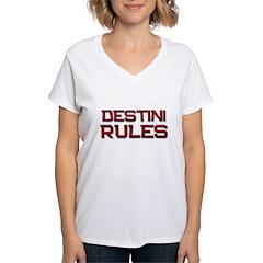 destini rules Shirt