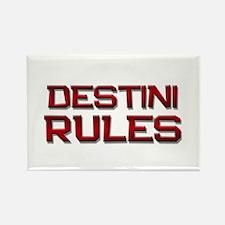 destini rules Rectangle Magnet
