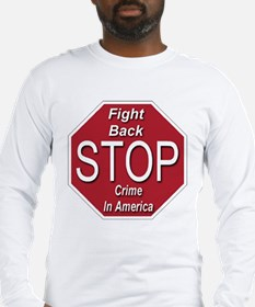 Fight Back Stop Crime In America Long Sleeve T-Shi