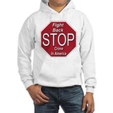 Fight Back Stop Crime In America Hoodie