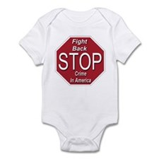 Fight Back Stop Crime In America Infant Bodysuit