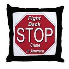 Fight Back Stop Crime In America Throw Pillow