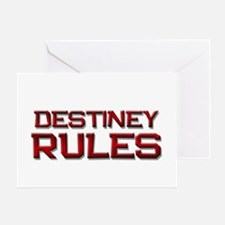 destiney rules Greeting Card