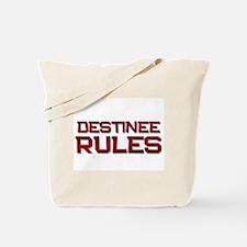 destinee rules Tote Bag