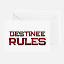 destinee rules Greeting Card