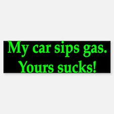 My Car Sips Bumper Bumper Bumper Sticker