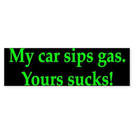 My Car Sips Bumper Sticker