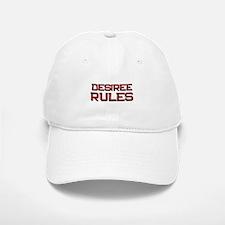 desiree rules Baseball Baseball Cap