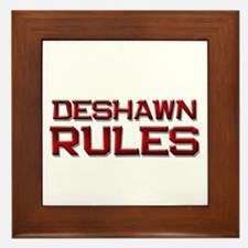 deshawn rules Framed Tile
