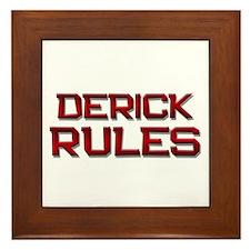 derick rules Framed Tile