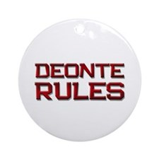 deonte rules Ornament (Round)