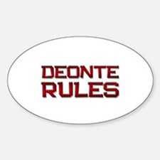 deonte rules Oval Decal