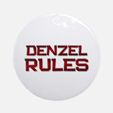 denzel rules Ornament (Round)