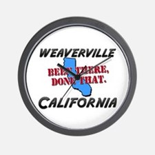 weaverville california - been there, done that Wal