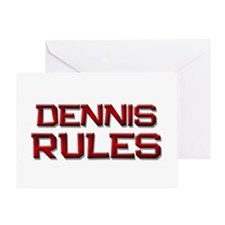 dennis rules Greeting Card