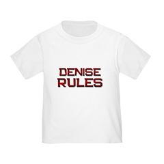 denise rules T
