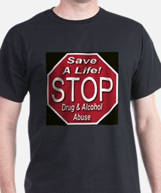 Stop Drug & Alcohol Abuse T-Shirt