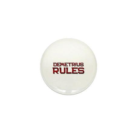 demetrius rules Mini Button
