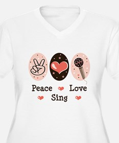 Peace Love Sing T-Shirt