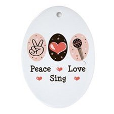 Peace Love Sing Oval Ornament