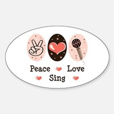 Peace Love Sing Oval Decal